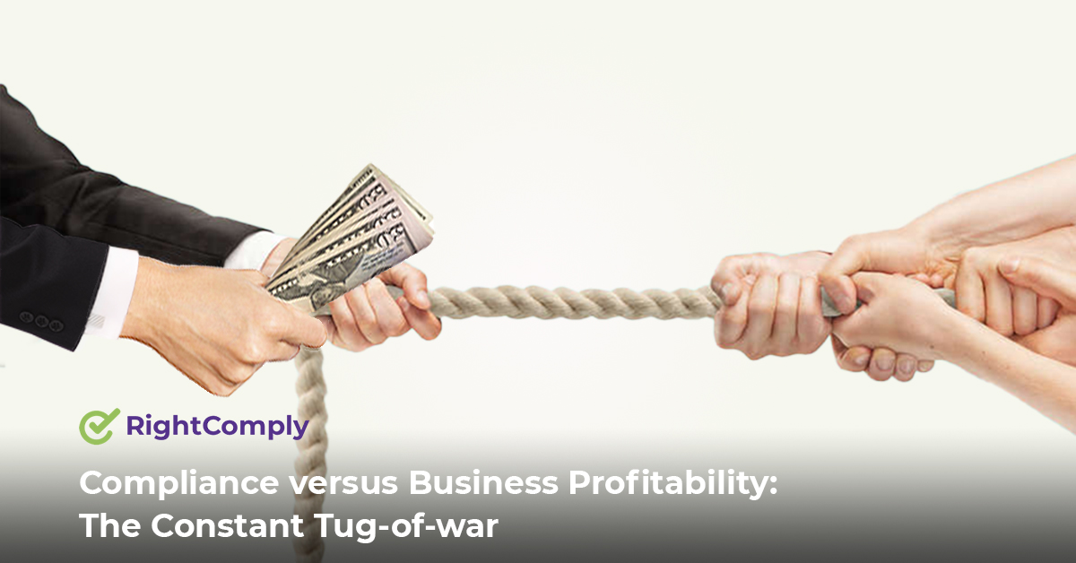 Compliance-versus-Business-Profitability-The-Constant-Tug-of-war