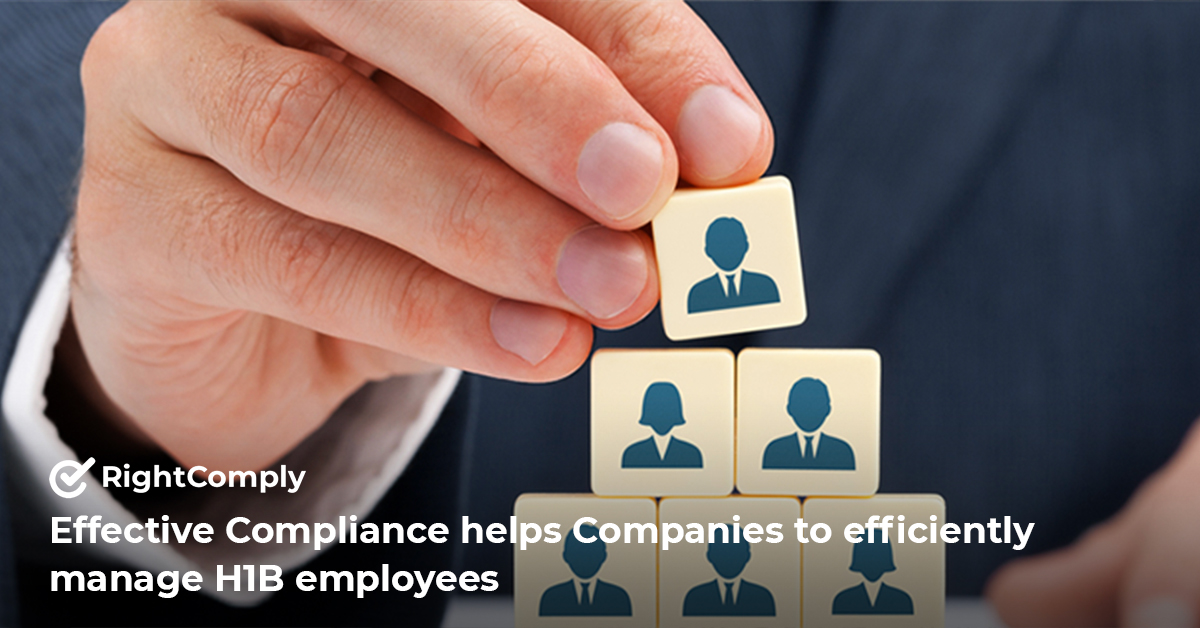 Effective-Compliance-helps-Companies-to-efficiently-manage-H1B-employees.php