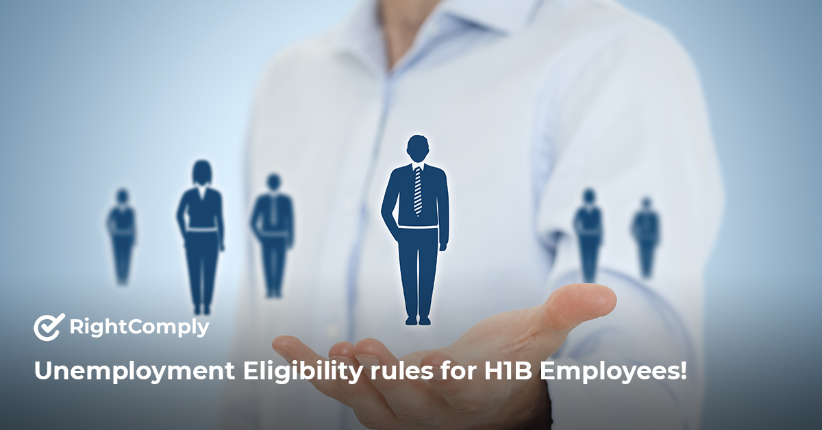 Unemployment Eligibility rules for H1B Employees!