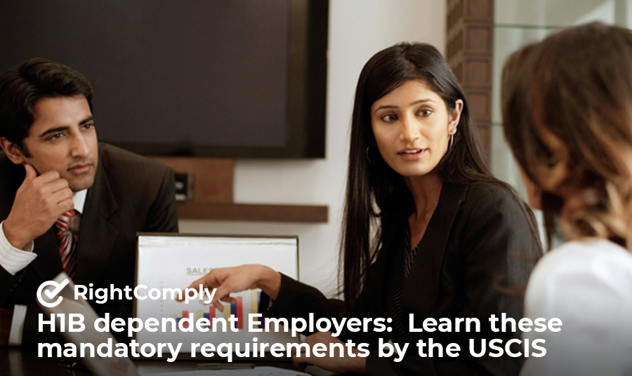 H1B-dependent-Employers-Learn-these-mandatory-requirements-by-the-USCIS