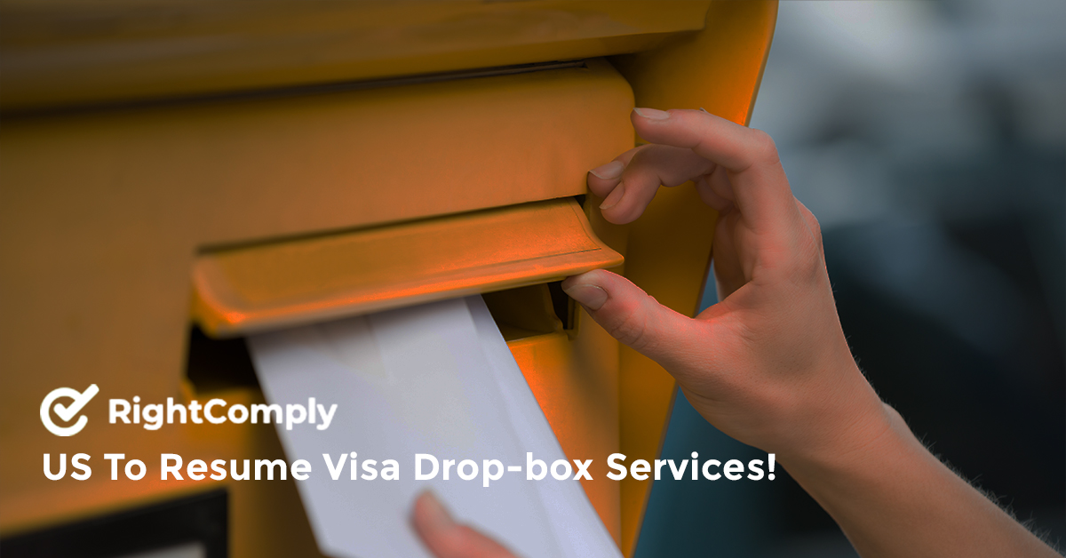 US To Resume Visa Drop-box Services!